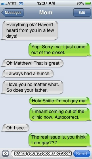 I'm not gay, autocorrect